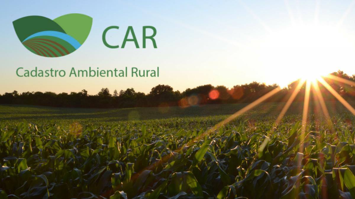Prorrogado o período de inscrição no Cadastro Ambiental Rural – CAR