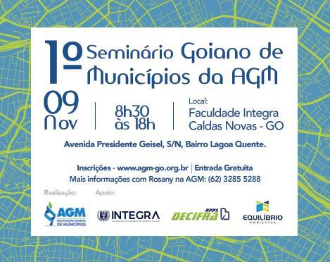 AGM promove o 1° Seminário Goiano de Municípios