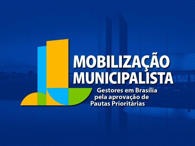 AGM e CNM convocam Prefeitos para mais uma mobilização em Brasília