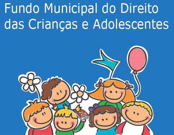 Atualização do Fundo Municipal do Direito das Crianças e Adolescentes