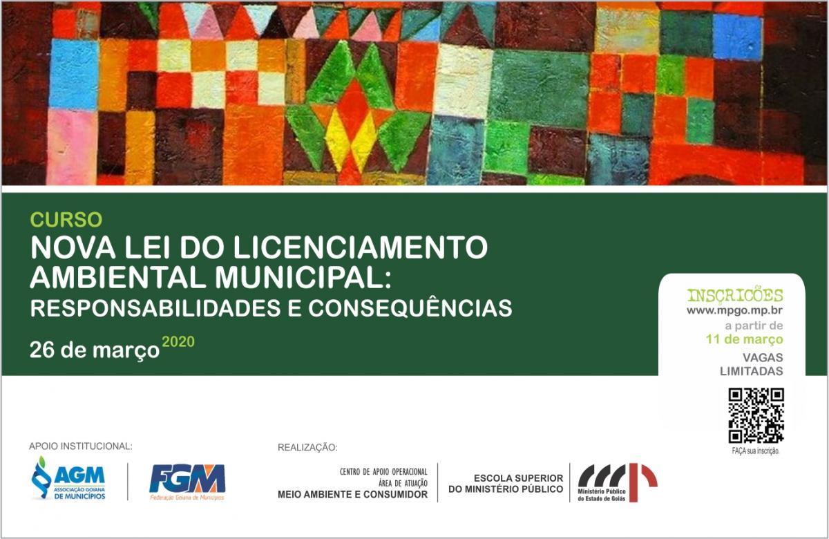 """Ministério Público de Goiás promove curso  """"Nova Lei do Licenciamento Ambiental Municipal: Responsabilidades e Consequências"""""""