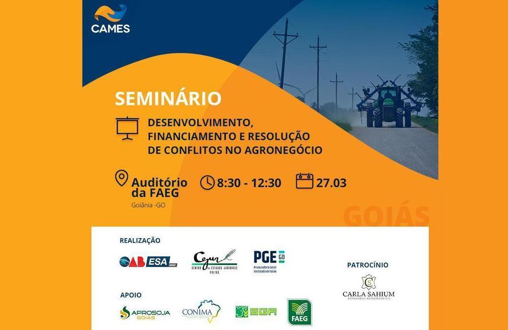 Seminário: Desenvolvimento, financiamento e resolução de conflitos no agronegócio