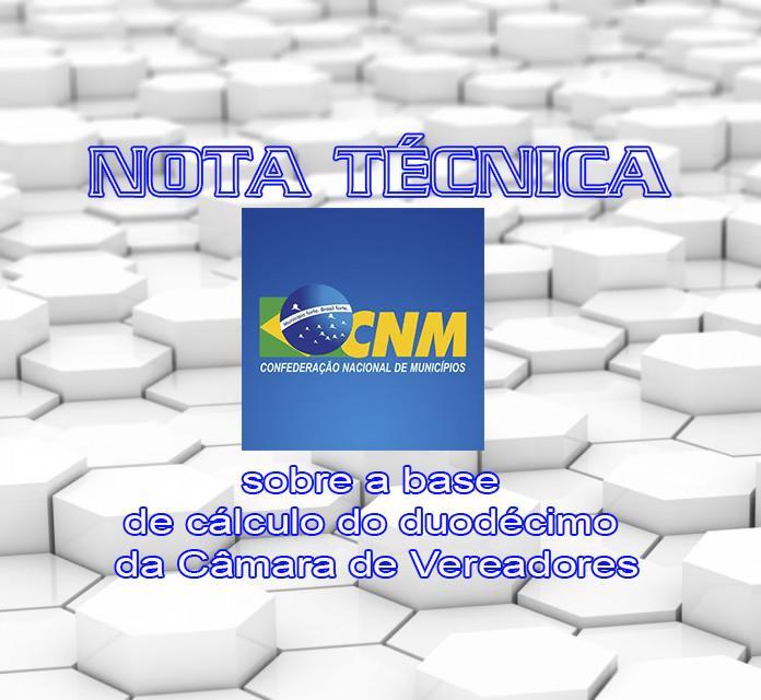 CNM orienta sobre a base de cálculo do duodécimo da Câmara de Vereadores