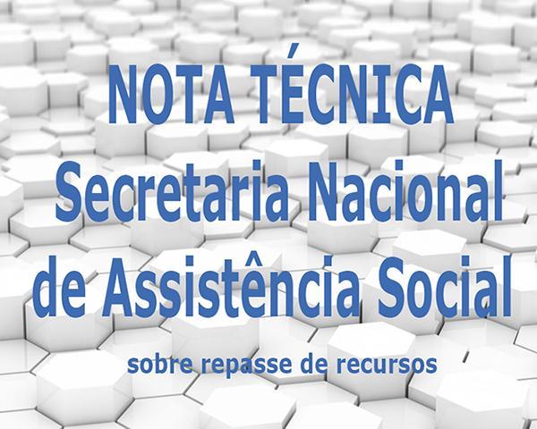 Secretaria Nacional de Assistência Social publica nota sobre repasse de recursos