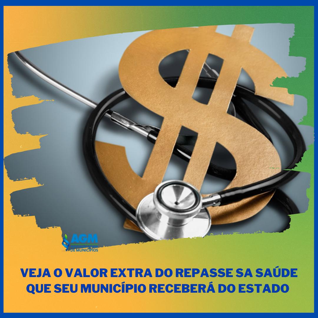 AGM informa sobre o valor extra anunciado pelo Estado para a Saúde