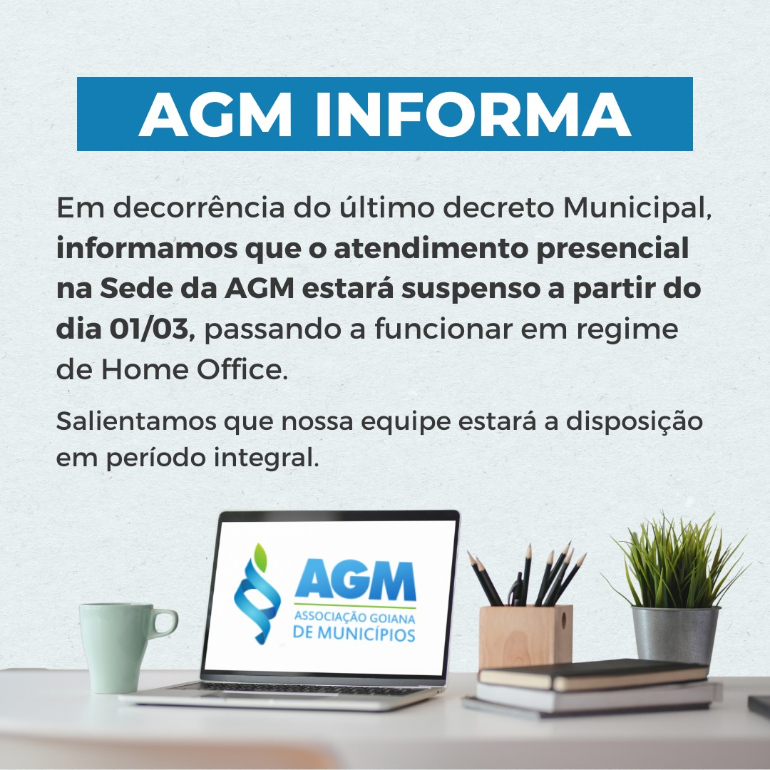 AGM volta ao atendimento Home Office devido a pandemia