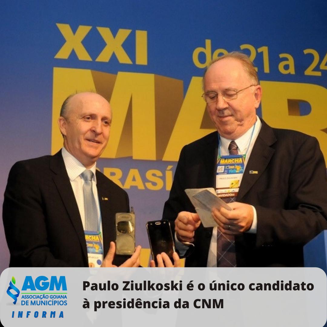 Paulo Ziulkoski é o único candidato à presidência da CNM