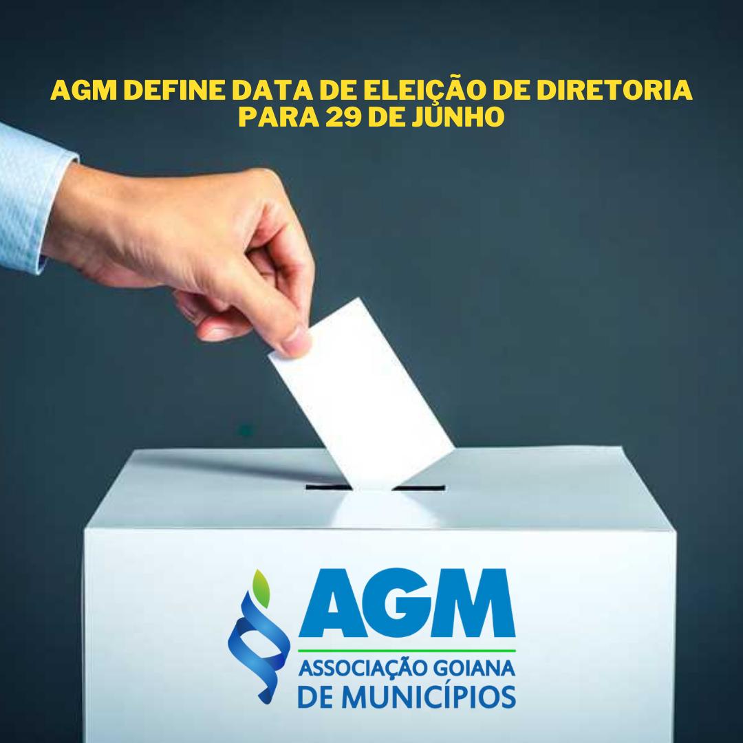 NOTIFICAÇÃO: AGM define data de eleição de diretoria para 29 de junho