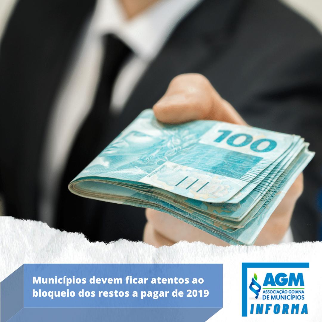Municípios devem ficar atentos ao bloqueio dos restos a pagar de 2019