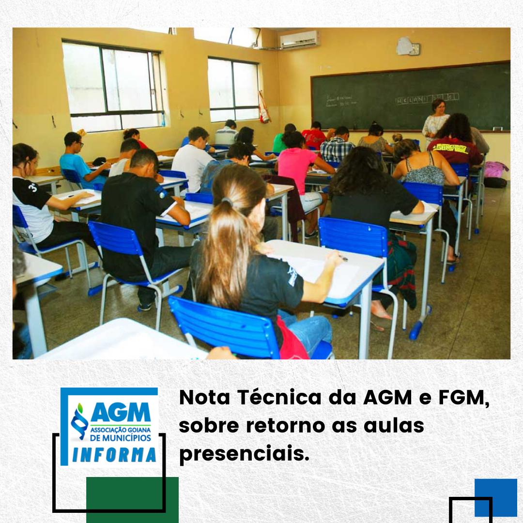 Nota Técnica da AGM e FGM, sobre retorno as aulas presenciais.
