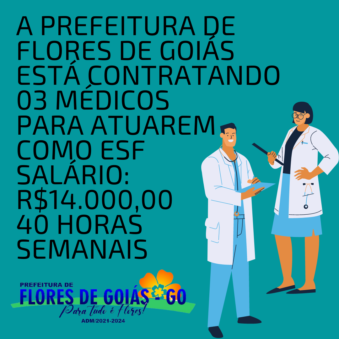 Flores de Goiás está contratando 03 médicos