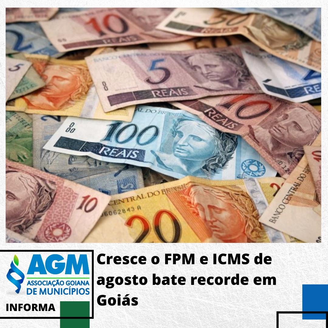 Cresce o FPM e ICMS de agosto bate recorde em Goiás